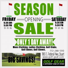 GOLF GEAR SEMI-ANNUAL SEASON OPENING SALE THIS FRI. & SAT. 9:30 AM -5:30 PM